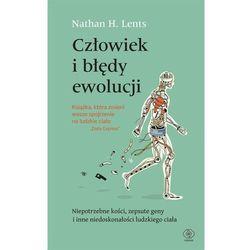 Człowiek i błędy ewolucji - Lents Nathan H. (opr. miękka)