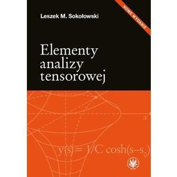 Elementy analizy tensorowej [Sokołowski Leszek M.] (opr. miękka)