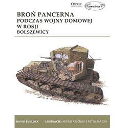 Broń pancerna podczas wojny domowej w Rosji Bolszewicy (opr. miękka)