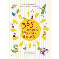 Książki dla dzieci, 365 bajek na każdy dzień - Praca zbiorowa (opr. twarda)