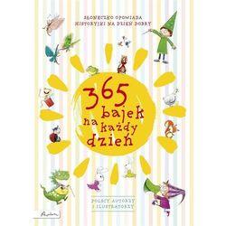 365 bajek na każdy dzień - Praca zbiorowa (opr. twarda)