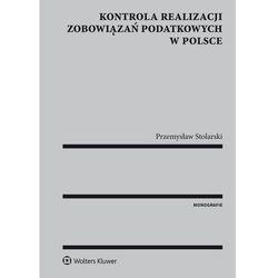 Kontrola realizacji zobowiązań podatkowych w Polsce - Przemysław Stolarski