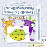 Książki dla dzieci, Łamigłówkowy zawrót głowy cz.2 (opr. broszurowa)