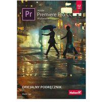 Informatyka, Adobe Premiere Pro CC. Oficjalny podręcznik. Wydanie II - Maxim Jago (opr. broszurowa)