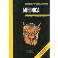 Książki o zdrowiu, medycynie i urodzie, Miednica Anatomia prawidłowa człowieka (opr. broszurowa)
