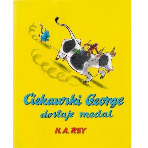 Literatura młodzieżowa, Ciekawski George dostaje medal. (opr. kartonowa)