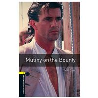 Książki do nauki języka, Mutiny on the Bounty Oxford Bookworms Library 1 Oxford Bookworms Library 1 (3rd Edition)