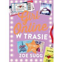 Literatura młodzieżowa, Girl Online w trasie (opr. twarda)