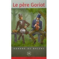 Literatura kobieca, obyczajowa, romanse, Le pere Goriot D (opr. miękka)