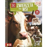 Książki dla dzieci, Uczę się bawię przyklejam Zwierzęta na wsi - Praca zbiorowa (opr. broszurowa)
