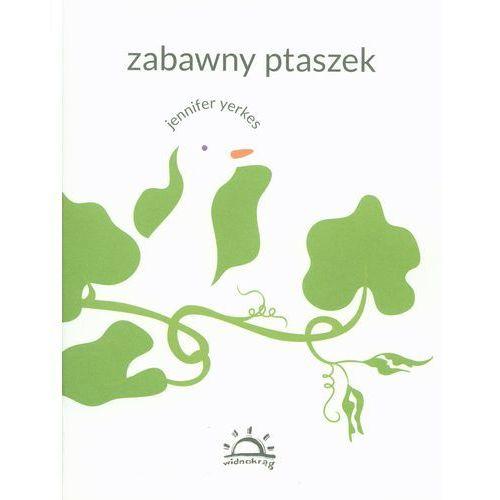 Literatura młodzieżowa, Zabawny ptaszek (opr. broszurowa)