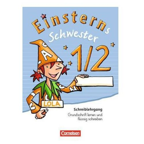 Pozostałe książki, 1./2. Schuljahr, Schreiblehrgang Grundschrift lernen und flüssig schreiben Bauer, Roland