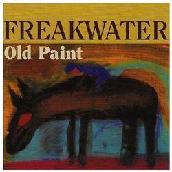Freakwater - Old Paint