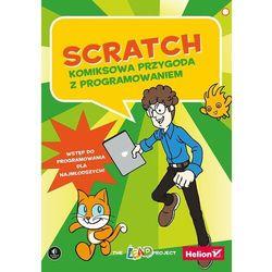Scratch. Komiksowa przygoda z programowaniem - The LEAD Project (opr. miękka)