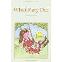 Książki dla dzieci, What Katy Did (opr. miękka)