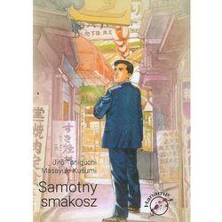 Samotny smakosz - ŁÓDŹ, odbiór osobisty za 0zł! (opr. broszurowa)