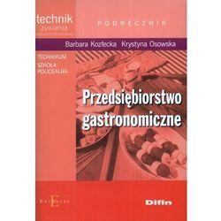 Przedsiębiorstwo gastronomiczne podręcznik (opr. miękka)