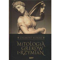 Mitologia Greków i Rzymian (opr. twarda)