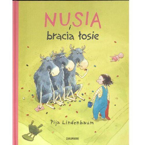 Książki dla dzieci, NUSIA I BRACIA ŁOSIE (opr. twarda)