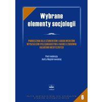 Socjologia, Wybrane elementy socjologii (opr. miękka)
