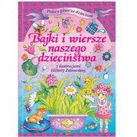 Książki dla dzieci, BAJKI I WIERSZE NASZEGO DZIECIŃSTWA TW (opr. twarda)
