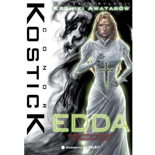 Książki fantasy i science fiction, Conor Kostick. Kroniki Awatarów #3 - Edda. (opr. miękka)
