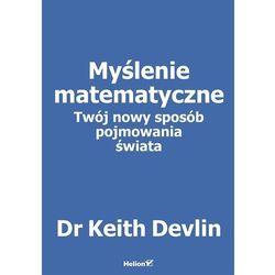 Myślenie matematyczne. Twój nowy sposób... (opr. broszurowa)
