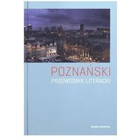 Literaturoznawstwo, Poznański przewodnik literacki (opr. twarda)
