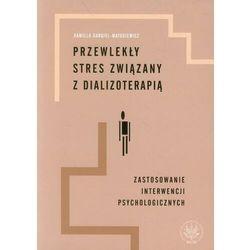 Przewlekły stres związany z dializoterapią - Kamilla Bargiel-Matusiewicz - ebook