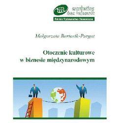 Otoczenie kulturowe w biznesie międzynarodowym (opr. miękka)