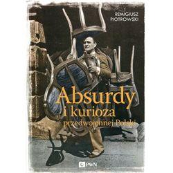 Absurdy i kurioza przedwojennej Polski (opr. miękka)