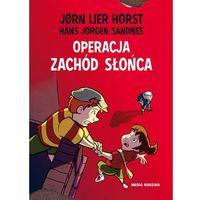 Książki dla dzieci, Operacja Zachód Słońca - Wysyłka od 3,99 - porównuj ceny z wysyłką (opr. twarda)