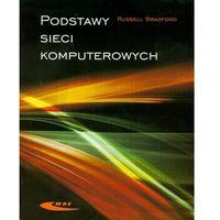 Książki popularnonaukowe, Podstawy sieci komputerowych (opr. miękka)