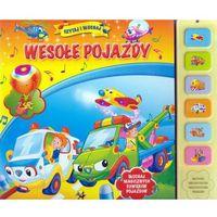 Książki dla dzieci, Wesołe pojazdy Czytaj i słuchaj - Praca zbiorowa (opr. twarda)