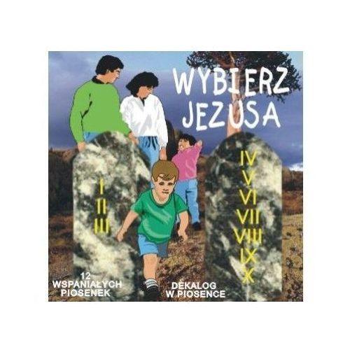 Muzyka religijna, Wybierz Jezusa - CD Wyprzedaż 08/17 (-20%)