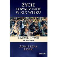 Albumy, Życie towarzyskie w XIX wieku (opr. miękka)