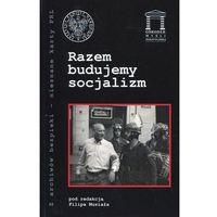 Politologia, Razem budujemy socjalizm (opr. miękka)