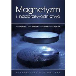 Magnetyzm i nadprzewodnictwo (opr. miękka)