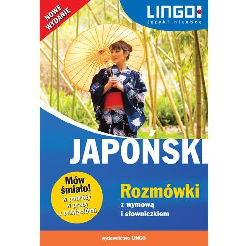 Słowniki, encyklopedie, Japoński. Rozmówki z wymową i słowniczkiem NW (opr. miękka)