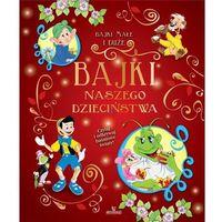 Książki dla dzieci, Bajki naszego dzieciństwa - Praca zbiorowa (opr. broszurowa)
