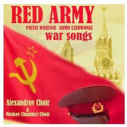 The Alexandrov Red Army Choir - War Songs (*)