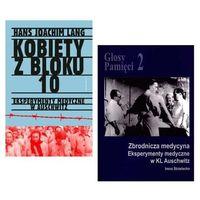 Pozostałe książki, PAKIET Kobiety z bloku 10 + Zbrodnicza medycyna Eksperymenty medyczne w KL Auschwitz