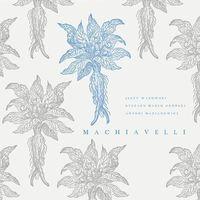Pozostała muzyka rozrywkowa, Machiavelli (Płyta CD)