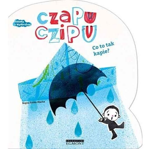 Książki dla dzieci, Czapu Czipu. Co to tak pada? (opr. kartonowa)