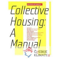Manual of Collective Housing Lapuerta Jose Maria (opr. miękka)
