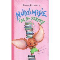 Literatura młodzieżowa, Nudzimisie idą do szkoły (opr. twarda)
