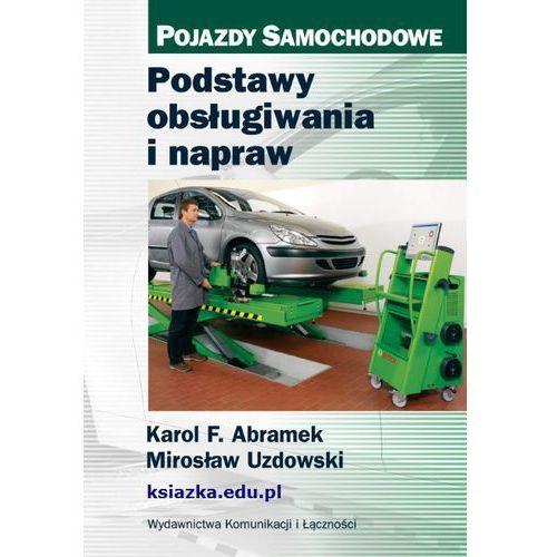 Biblioteka motoryzacji, Podstawy obsługiwania i napraw (opr. miękka)
