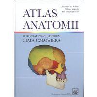 Książki medyczne, Atlas anatomii. Fotograficzne studium ciała człowieka + Tablice anatomiczne (opr. twarda)