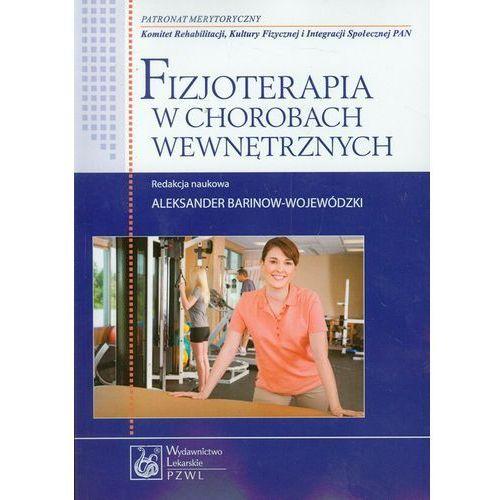 Książki medyczne, Fizjoterapia w chorobach wewnętrznych (opr. miękka)