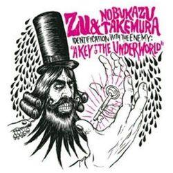 Zu / Takemura, Nobukazu - Identification With The Enemy, A Key To The Underworld